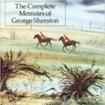 The Complete Memoirs Of George Sherston Book Review