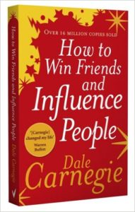 How To Win Friends And Influence People By Dale Carnegie Book Review