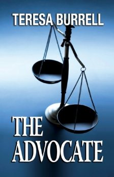 The Advocate By Teresa Burrell Book Review