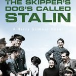 The Skipper's Dog's Called Stalin Book Review