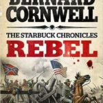 The Starbuck Chronicles By Bernard Cornwall