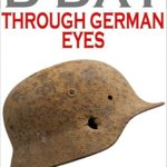 D Day Through German Eyes Book Review