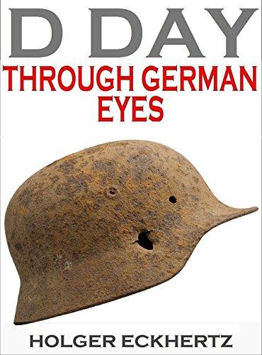 D Day Through German Eyes Book Review