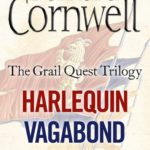 The Grail Quest Books 1-3 Harlequin Vagabond Heretic Book Review