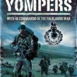 The Yompers: With 45 Commando in the Falklands War Book Review