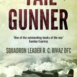 Tail Gunner By R C Rivaz Book Review