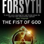 The Fist Of God Book Review